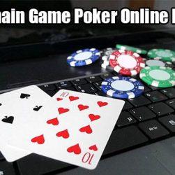Trik Bermain Game Poker Online Indonesia